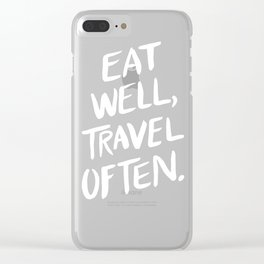 Eat Well, Travel Often Clear iPhone Case