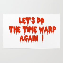 LET'S DO THE TIME WARP AGAIN !  Rug