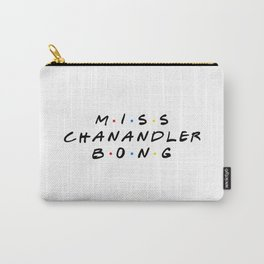 Miss Chanandler Bong Carry-All Pouch