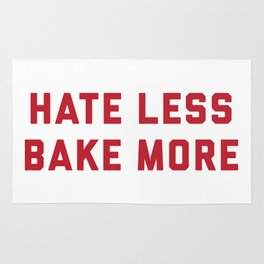Hate Less Bake More Rug