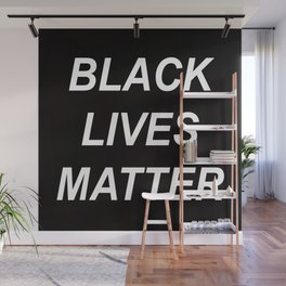 BLACK LIVES MATTER // QUOTE Wall Mural