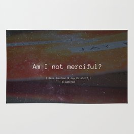Am I Not Merciful? Rug
