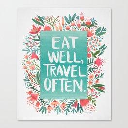 Eat Well, Travel Often Bouquet Canvas Print