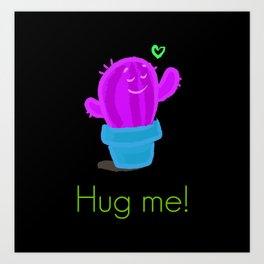 Hug me! Art Print