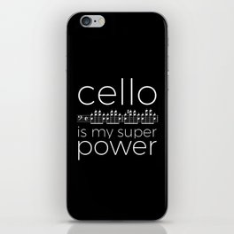 Cello is my super power (black) iPhone Skin