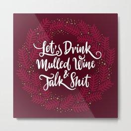 Mulled Wine Metal Print