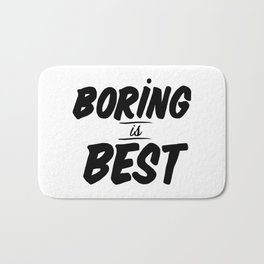 Boring is Best Bath Mat