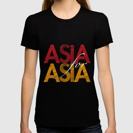 Asia for Asia T-shirt