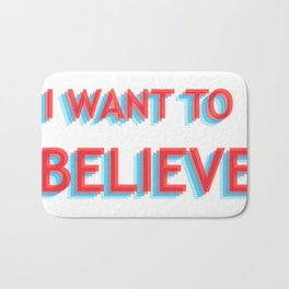 I Want To Believe - Blue/Red Bath Mat