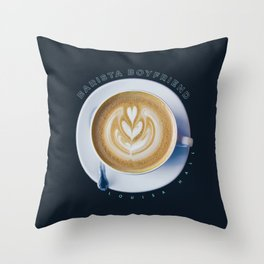 Barista Boyfriend Throw Pillow