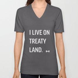 I LIVE ON TREATY LAND Unisex V-Neck