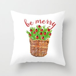 Be Merry Red Berries in Christmas Basket Throw Pillow