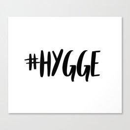 #hygge - scandi quote trend hashtag Canvas Print