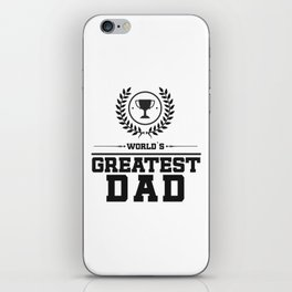 World`s Greatest DAD iPhone Skin