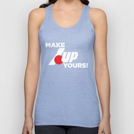 Make 1 Up Yours!  Unisex Tank Top