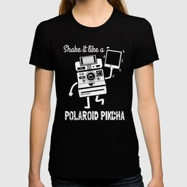 Shake it like a Polaroid Pikcha T-shirt