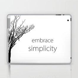 Embrace Simplicity Laptop & iPad Skin