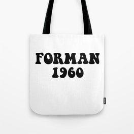 Eric Forman 1960 Tote Bag