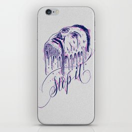 If it melts you. Stop it! iPhone Skin