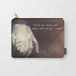 The Journey. Holding hands plus quote. Carry-All Pouch