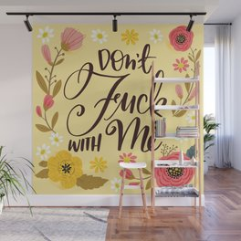 Pretty Swe*ry: Don't Fuck With Me Wall Mural