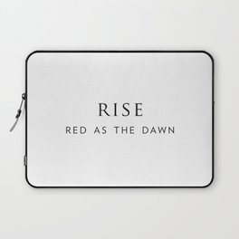 Rise, red as the dawn. Laptop Sleeve
