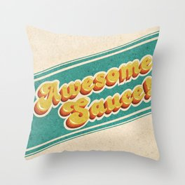 Awesome Sauce! Throw Pillow