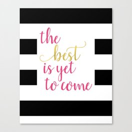 Pink and Gold - Motivational Sayings Canvas Print