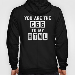 CSS To My HTML Funny Quote Hoody
