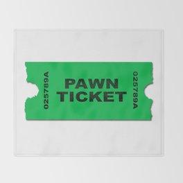 Pawn Ticket Throw Blanket