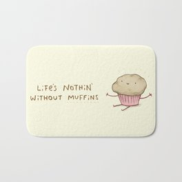 Life's Nothin' Without Muffins Bath Mat