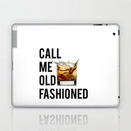 Call Me Old Fashioned Print,BarDecorations,Party Print,Printable Art,Alcohol Gift,Old Fashioned,Home Laptop & iPad Skin