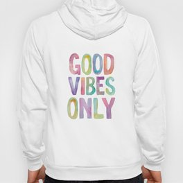 Good Vibes Only Watercolor Rainbow Typography Poster Inspirational childrens room nursery Hoody