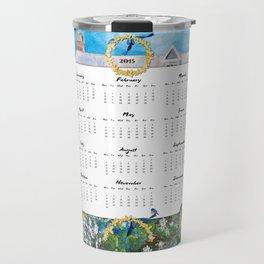 Welcome 2015 Calendar Travel Mug