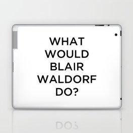 What would Blair Waldorf do? Laptop & iPad Skin