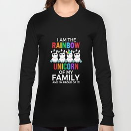 I am the rainbow unicorn of my family and I am proud of it son t-shirts Long Sleeve T-shirt