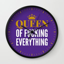 QUEEN OF FUCKING EVERYTHING (Purple) Wall Clock