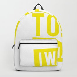 I Want Tofu Tonight Vegan Vegetarian Gifts Backpack