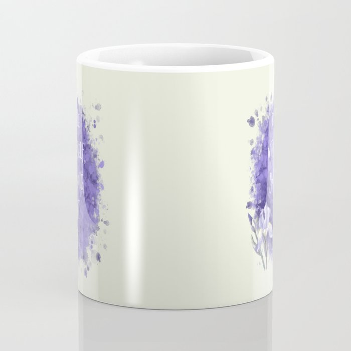 Be Gentle With Yourself You're Doing The Best You Can Coffee Mug