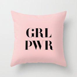 Girl Power - GRL PWR Throw Pillow