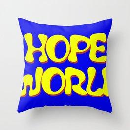 HOPEWORLD Throw Pillow