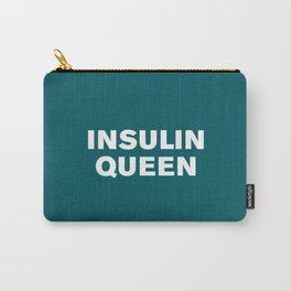 Insulin Queen (Shaded Spruce) Carry-All Pouch