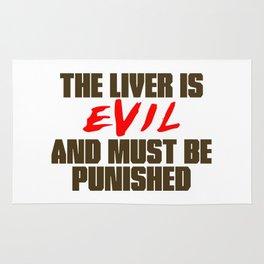 The Liver is Evil Rug