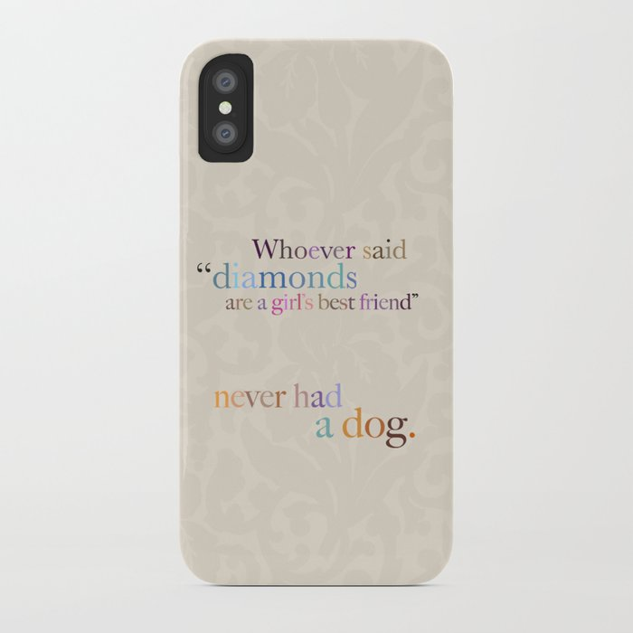 dogs are a girl's best friend iPhone Case
