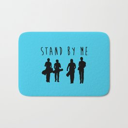 Stand By Me. Bath Mat