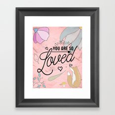 You Are so Loved - Cute Valentine's Illustration Framed Art Print