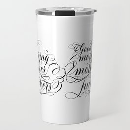 Good morning mother fuckers (black text) Travel Mug
