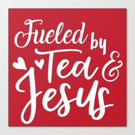 Tea & Jesus Canvas Print