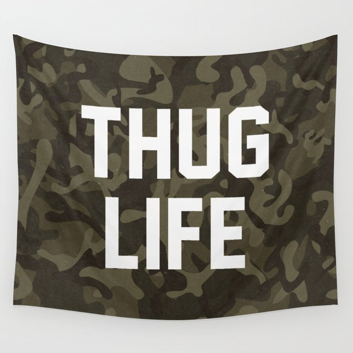 Thug Life - camouflage version Wall Tapestry