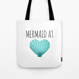 Mermaid At Heart  |  Teal Tote Bag